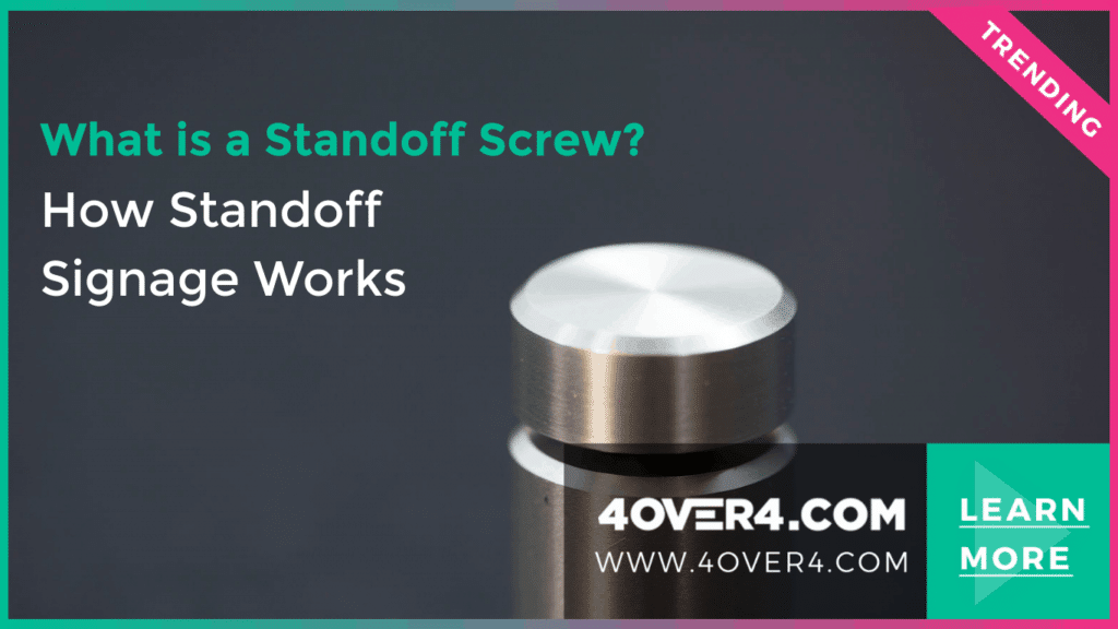 What is a Standoff Screw? How Standoff Signage Works - Custom Printing