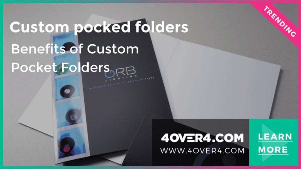 7 Benefits of Custom Pocket Folders in Businesses - Custom Printing