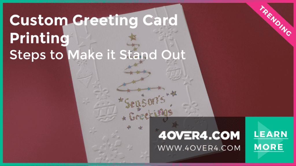 Custom Greeting Card Printing - Steps to Make it Stand Out - Custom Printing