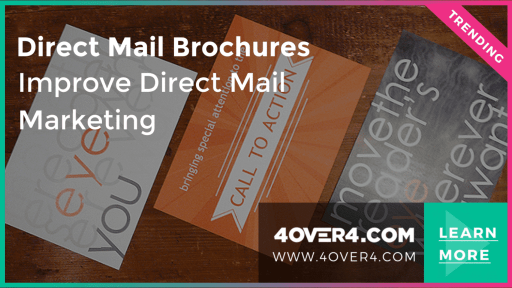 Direct Mail Brochures - Improve Direct Mail Marketing - Online Printing