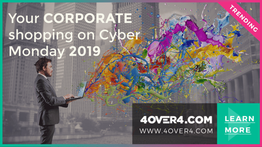 Your CORPORATE shopping on Cyber Monday 2019 - Online Printing
