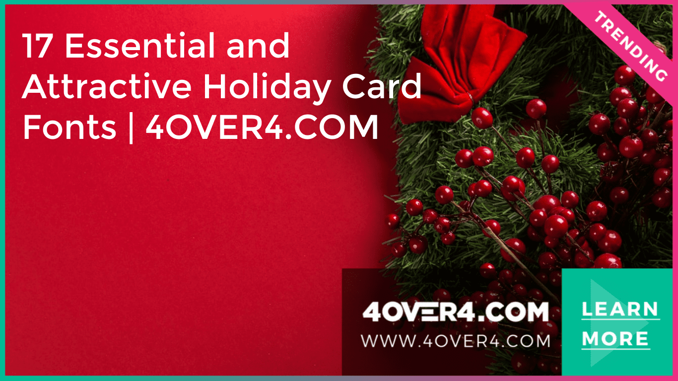 17 Essential and Attractive Holiday Card Fonts | 4OVER4.COM - Business Cards