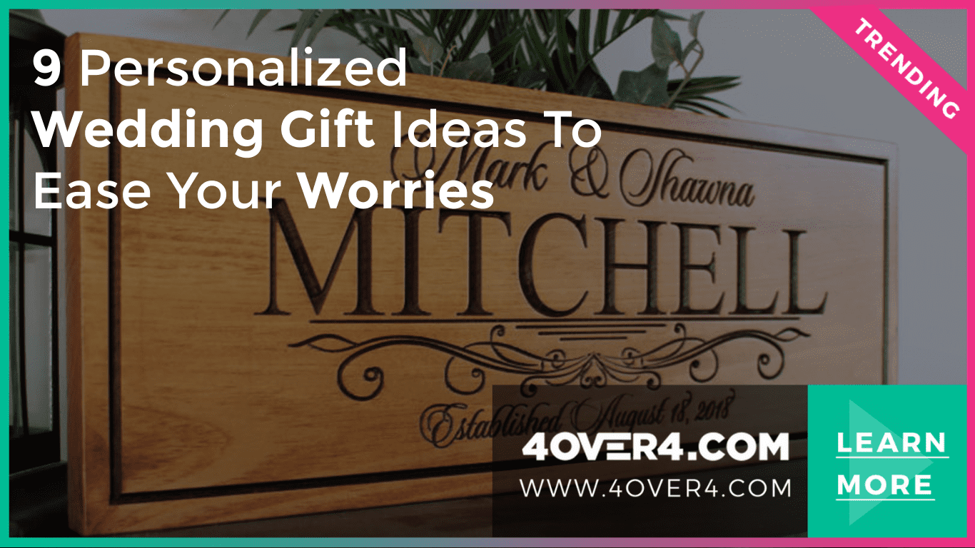 9 Personalized Wedding Gift Ideas to Ease Your Worries - Custom Printing