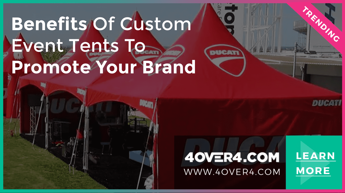 Benefits of Custom Event Tents to Promote your Brand - Branding