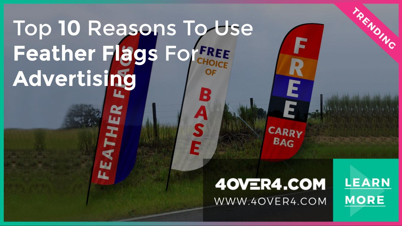 Top 10 Reasons to Use Feather Flags for Advertising - Branding