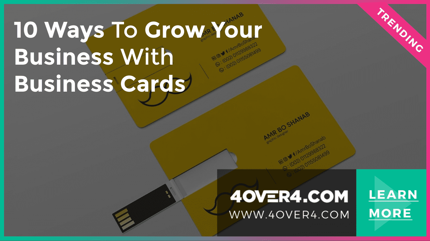 10 Ways to Grow Your Business with Business Cards - Custom Printing