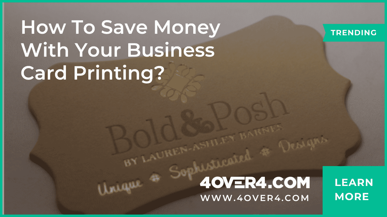 How to Save Money with Your Business Card Printing? - Custom Printing