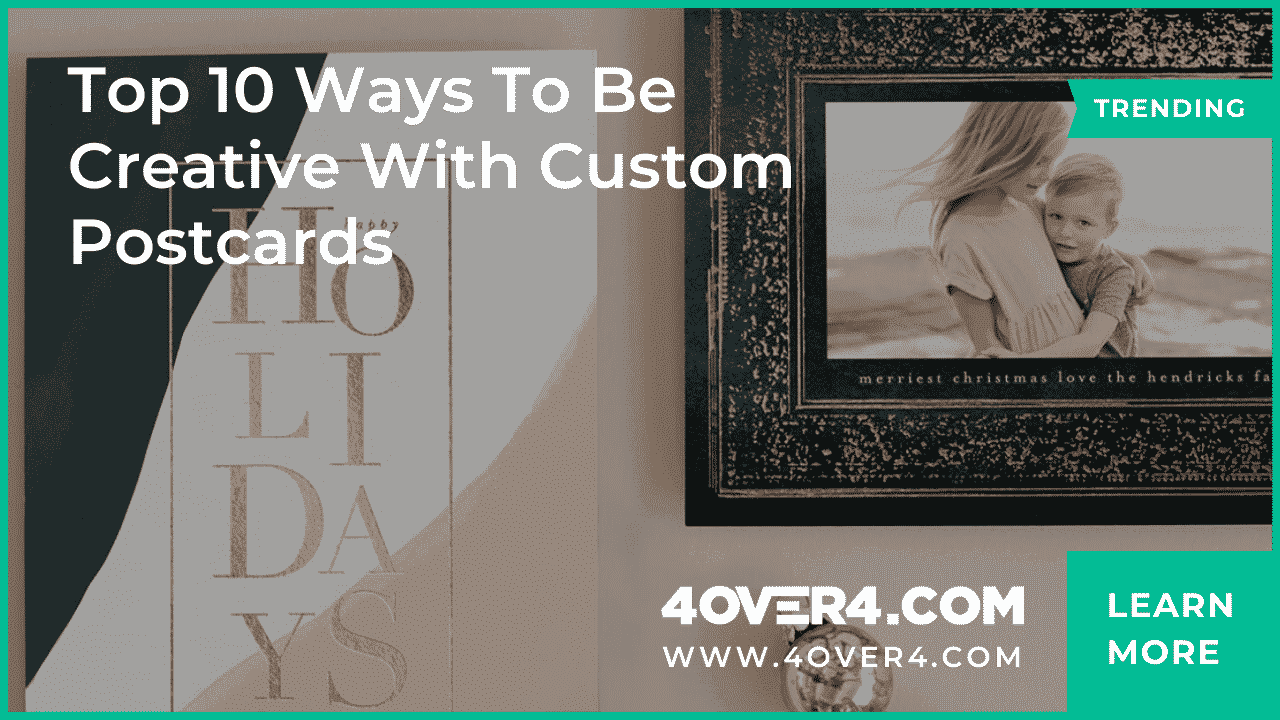 Top 10 Ways To Be Creative With Custom Postcards - Postcards