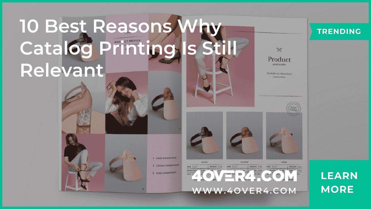 10 Best Reasons Why Catalog Printing Is Still Relevant - Custom Printing