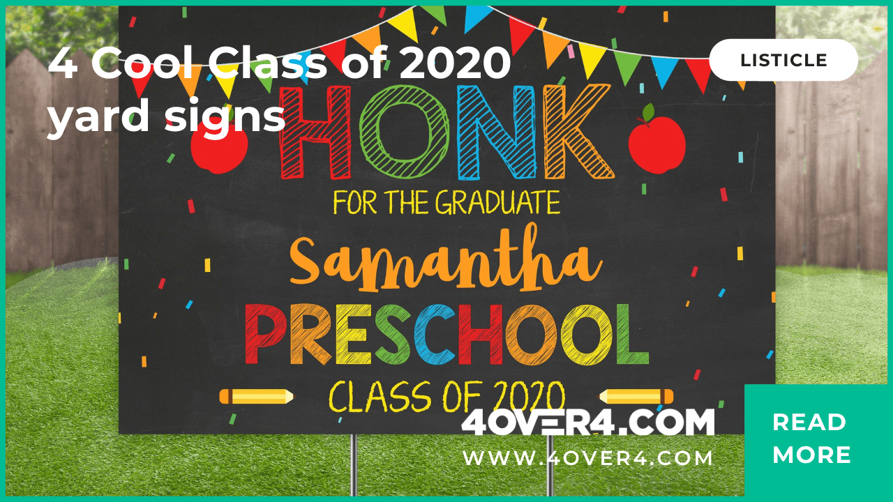 4 Cool Class of 2020 Yard Signs - Graphic Design
